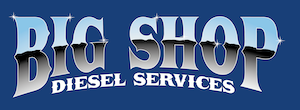 Big Shop Diesel Services - Heavy Duty Truck Repair